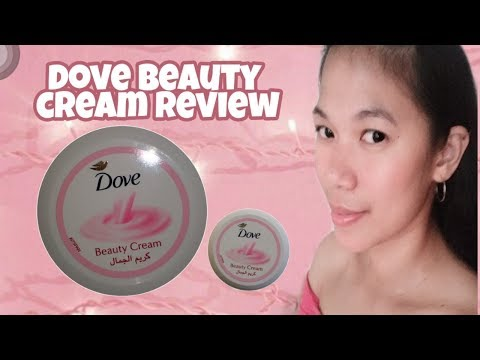 DOVE BEAUTY CREAM REVIEW | HOW TO USE IT | TAGALOG