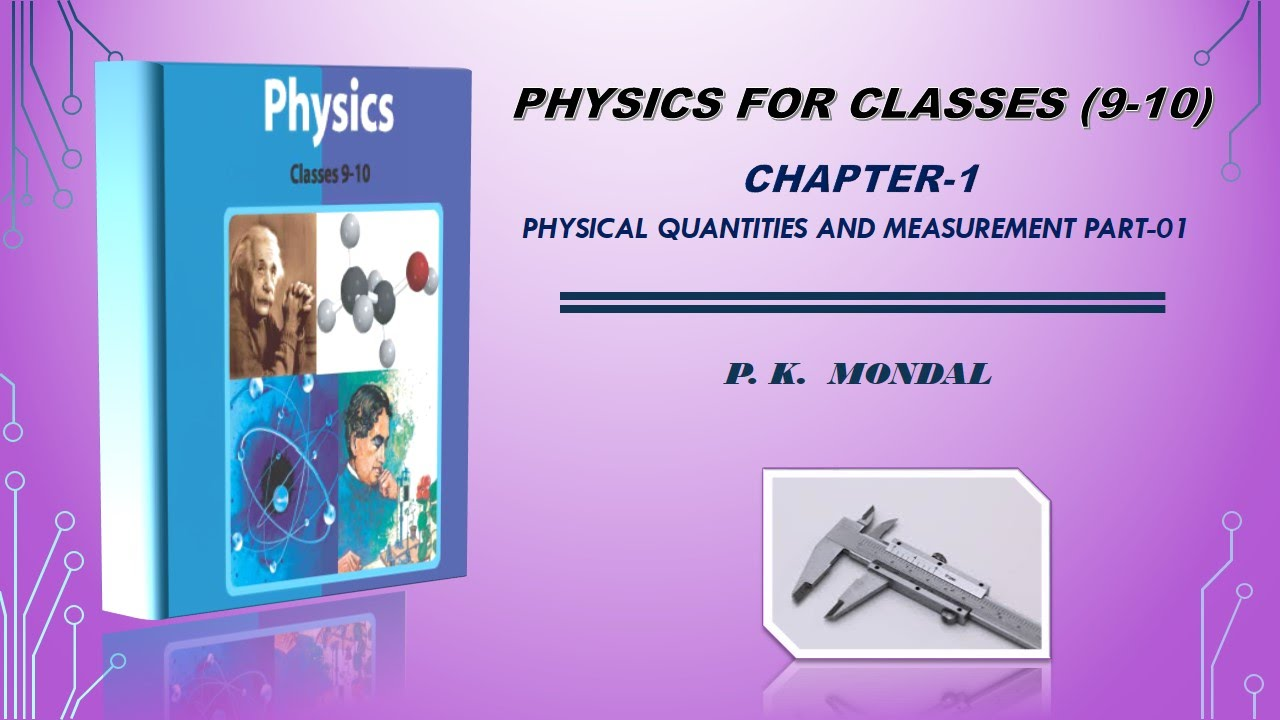 physics class 9 10 chapter 1 part 01 bangla youtube rh youtube com Physics Lecture Notes Particle Physics Lecture