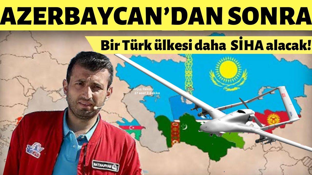 Azerbaycan'dan Sonra O Türk Ülkesin'den Büyük Sürpriz! Bayraktar SİHA İçin Türkiye'ye Geldiler!