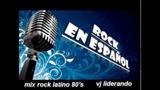 MIX ROCK EN ESPAÑOL (mix rock latino de los 80