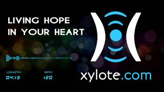 Gambar cover Xylote.com - Living Hope in Your Heart (Royalty Free Music)