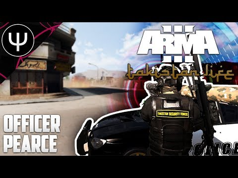 ARMA 3: Takistan Life Mod — A Day in the Life of Officer Pearce!