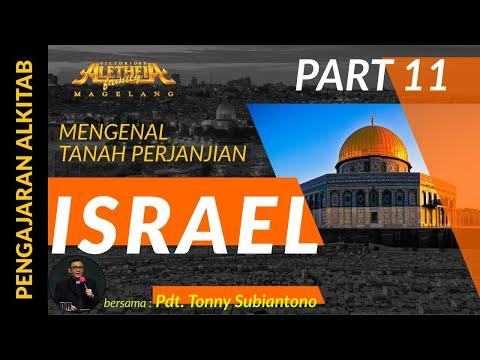 #11 ISRAEL [ GUNUNG HERMON \u0026 LAUT MATI ] | Mengenal Tanah Perjanjian  | Pdt. Tonny Subiantono