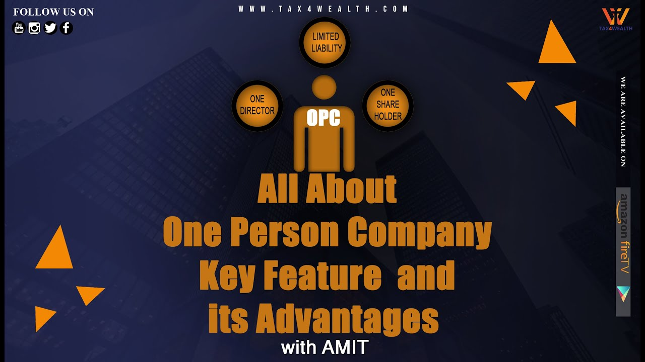 One Person Company OPC All About OPC  Key Feature  and its Advantages in Hindi