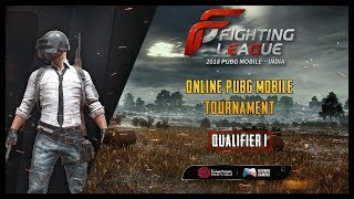 🔴 PUBG MOBILE LIVE   Fighting League India - Qualifier 1 - Weekly Finals Day 2