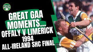 Great GAA Moments - Offaly Comeback v Limerick 1994