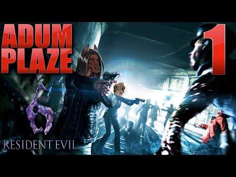 Adum Plaze: Resident Evil 6 [Leon] (Part 1)