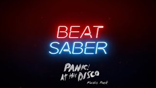 Beat Saber Panic! At The Disco Music Pack  |  Oculus Connect 6