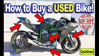 How To Buy a USED Motorcycle & NOT Get RIPPED OFF