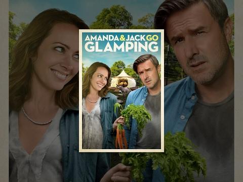 Amanda & Jack Go Glamping