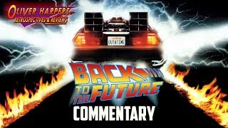 Back to the Future 1985 Commentary (Podcast Special)