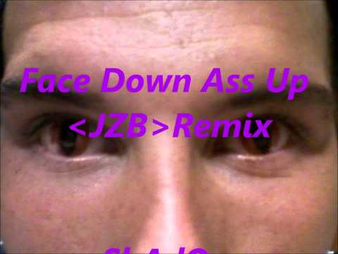 Face Down Ass Up JZB Remix- ShAdOw mp3