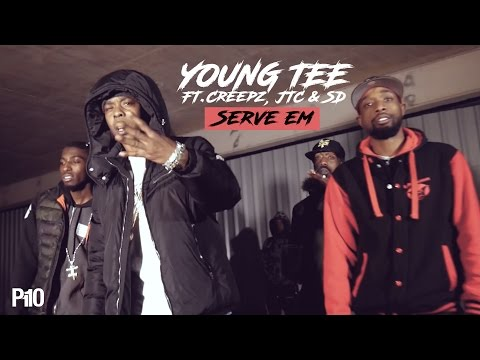 P110 - Young Tee Ft.Creepz, JTC & SD - Serve Em [Net Video]