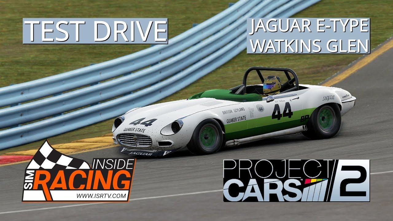 Project Cars 2 Test Drive Jaguar E Type Watkins Glen Youtube