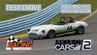 Project Cars 2 - Test Drive - Jaguar E Type - Watkins Glen