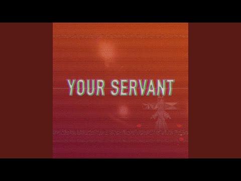 Your Servant