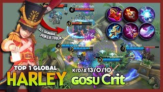 That Burst Damage Deadly Magic & Poker Trick Combo! ɢᴏsᴜ Ꮯrit Top 1 Global Harley ~ Mobile Legends