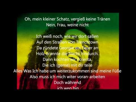 Bob MarleyNo women,no crygerman lyrics
