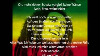 Bob Marley-No women,no cry(german lyrics)