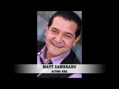 Matt Zambrano- Acting Reel (Commercial and Film)