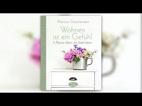 Martina Goernemann »Wohnen ist ein Gefühl« (Bassermann Inspiration)