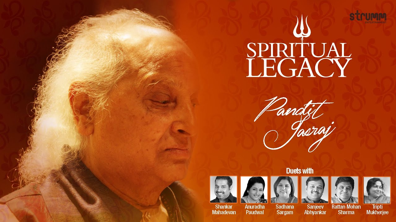 Spiritual Legacy Jukebox|Pt Jasraj-Sanjeev Abhyankar, Rattan Mohan Sharma, Tripti Mukherjee, Shankar