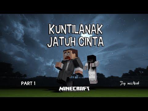|MINECRAFT| KUNTILANAK JATUH CINTA part 1