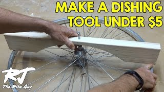 Make A Cheap DIY Wheel Dishing Tool For Under $5!