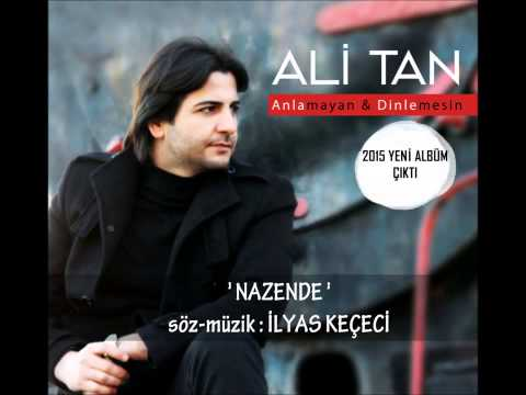 Ali Tan - Nazende [ © 2016 İber Prodüksiyon ]
