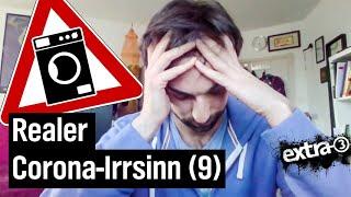 Realer Irrsinn: Der gesammelte Corona-Irrsinn (9)