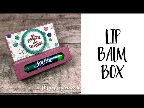 Lip Balm Box Tutorial