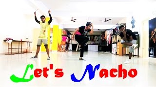 Let's Nacho Dance Video - Kapoor and Sons | Arun Vibrato Choreography