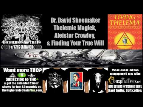 Dr. David Shoemaker | Thelemic Magick, Aleister Crowley, & Finding Your True Will