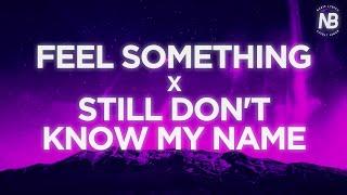 Still Don't Know My Name x Feel Something (Lyrics) - Labrinth &  Bea Miller