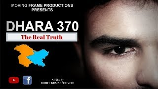 Dhara 370    धारा 370 - Article 35a revoked    Short Film   Moving Frame Productions
