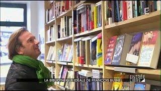 La bibliothèque idéale de François Busnel
