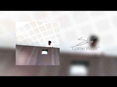 Shopé - Come Wid It (Official Audio)