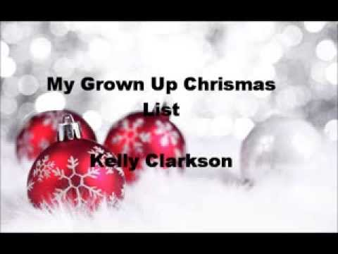 My Grown Up Christmas List- Kelly Clarkson(lyrics) - YouTube