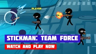Stickman: Team Force · Game · Gameplay
