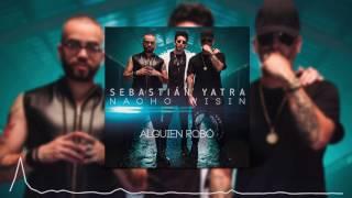 SEBASTIAN YATRA FT WISIN NACHO ALGUIEN ROBO TU CORAZON DJ CRISTIAN GIL EXTENDED MIX
