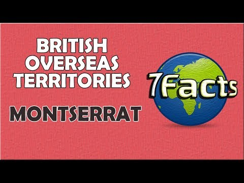 7 Facts about Montserrat