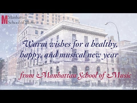 Happy Holidays 2017 from Manhattan School of Music