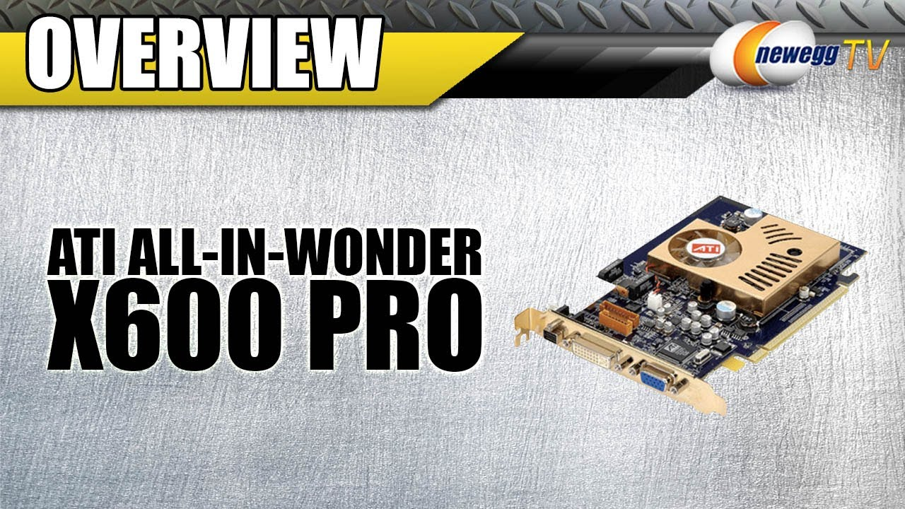 ALL-IN-WONDER X600 DRIVER FOR WINDOWS 7