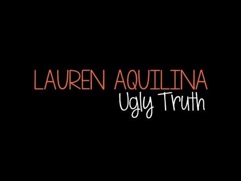 Lauren Aquilina - Ugly Truth (LYRICS ON SCREEN)