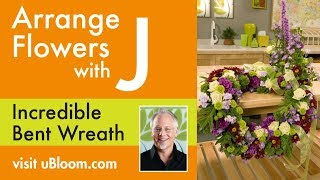 """J """"bends"""" the Rules (and Also the WREATH) with this BENT Wreath Bou..."""