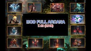 Mod full ARCANA 2018 (UPDATE 7.13)