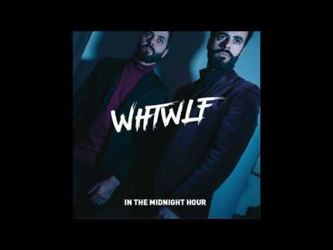 WHTWLF - In The Midnight Hour EP