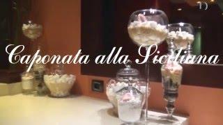 Сицилийский пир в Arcobaleno: Caponata alla Siciliana