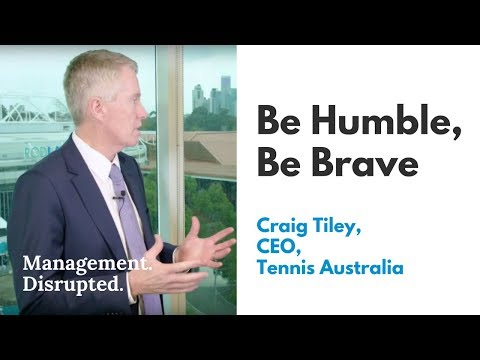 Be humble, be brave: Craig Tiley, CEO at Tennis Australia