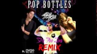 Pop Bottles - Sky Blu ft. Mark Rosas (Sky Foo Lova Remix)